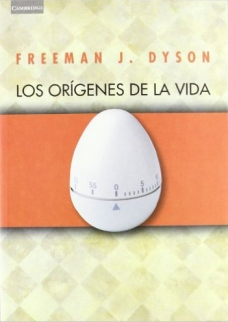 Los orígnes de la vida-Freeman Dyson